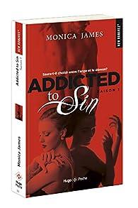 Addicted to sin Saison 1 par Monica James