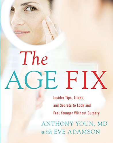 41Ci2QiGPSL. SL500  - The Age Fix: Insider Tips, Tricks, and Secrets to Look and Feel Younger Without Surgery