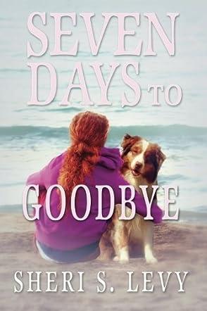 Seven Days to Goodbye