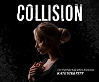 Collision (Fight for Life)