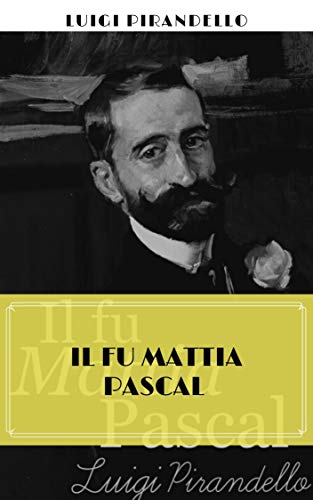 Il fu Mattia Pascal (Illustrato)