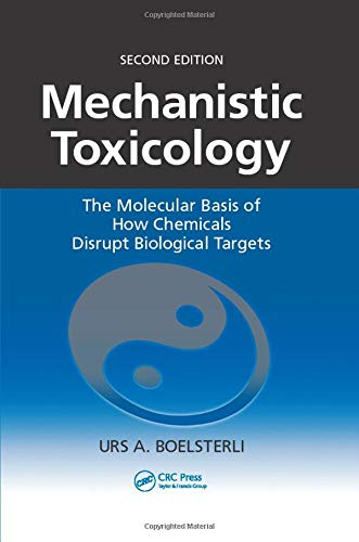 Mechanistic Toxicology: The Molecular Basis of How...