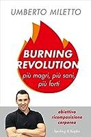 Burning revolution: Più magri, più sani, più forti