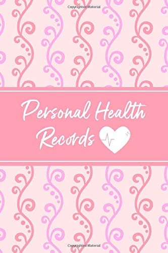 Personal Health Records: Personal Health Record Keeper and Logbook - Keep a Record of Your Medication, Illnesses, Surgeries, Medical Expenses and ... Blood Pressure Log - Colorful Vines Design