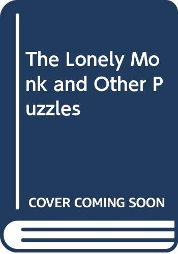 Download The Lonely Monk and Other Puzzles 0370013506