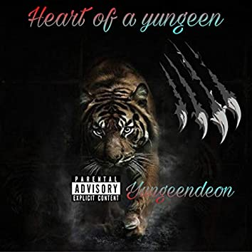 Heart Of A Yungeen