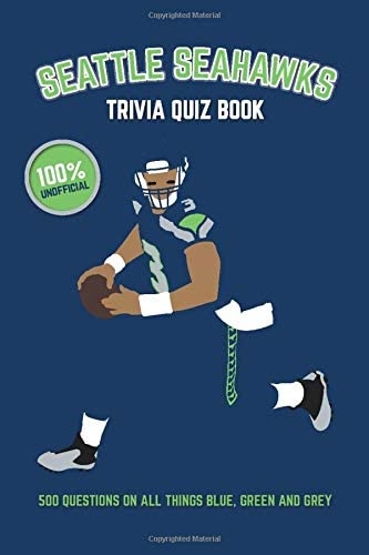 Seattle Seahawks Trivia Quiz Book 500 Questions on All Things Blue Green and Grey product image
