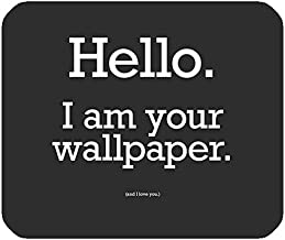 Hello I'm your Wallpaper Print Medium size Rectangle Non-Slip Computer Notebook Mousepad Gaming Mouse Pad
