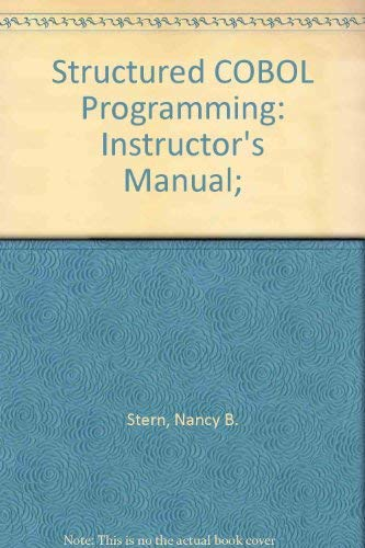 Structured COBOL Programming: Instructor's Manual;