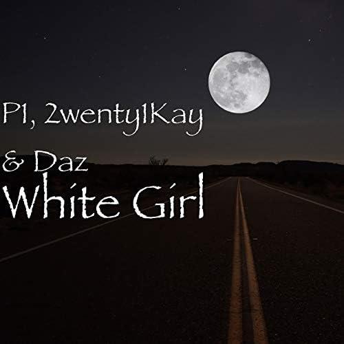 P1, 2wenty1Kay & Daz