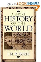 A Short History of the World (text only) by J. M. Roberts