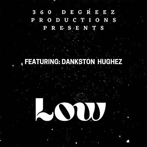 360 Degreez Productions feat. Dankston Hughez