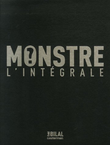 Le Monstre : L'intégrale (1CD audio)