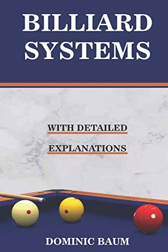 BILLIARD SYSTEMS: EVERY PLAYER SHOULD KNOW