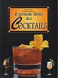Grande Libro Dei Cocktails (Il) [Italia]
