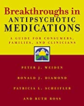 Breakthroughs in Antipsychotic Medications (Norton Professional Books)