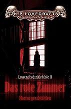 Lovecrafts dunkle Idole 02. Das rote Zimmer: 25