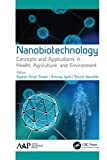 Nanobiotechnology: Concepts and Applications in Health, Agriculture, and Environment (English Edition)