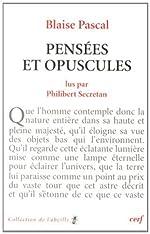 Blaise Pascal - Pensées et opuscules de Philibert Secretan