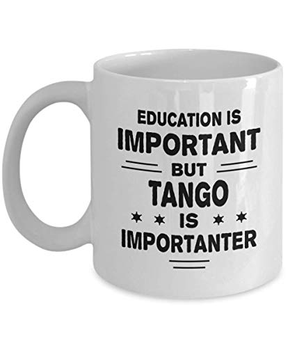 Ceramic Mug Tango Bildung Ist Wichtig, Aber Ist Wichtiger Mitarbeiter 330Ml Lustige Neuheit Kaffee Tee Keramikbecher Porzellan Tasse Büro Coole Geschenke Männer Frauen Geschenk Dau