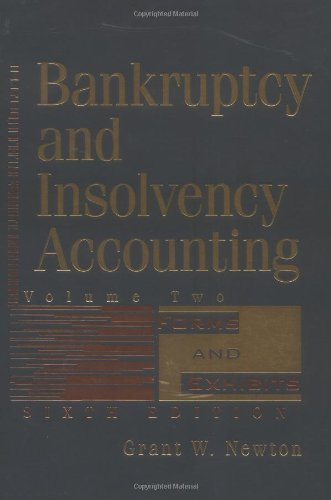 Compare Textbook Prices for 2 Volume Set, Bankruptcy and Insolvency Accounting 6 Edition ISBN 9780471331445 by Newton, Grant W.