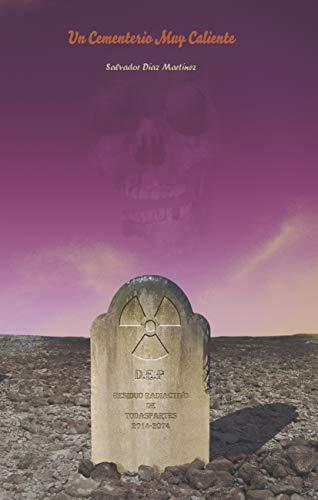 Un Cementerio Muy Caliente eBook: Díaz Martínez, Salvador, Díaz ...