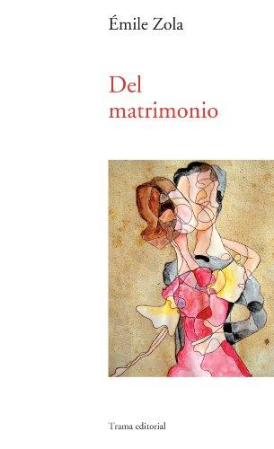 Del matrimonio (Largo Recorrido) (Spanish Edition)