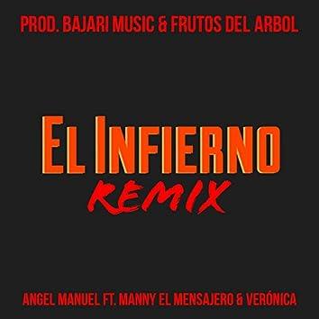 El Infierno (feat. Manny el Mensajero & Verónica) [Remix]