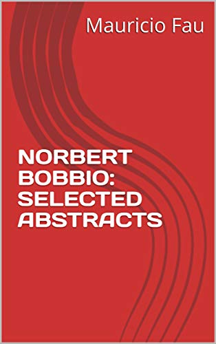 NORBERT BOBBIO: SELECTED ABSTRACTS (English Edition)