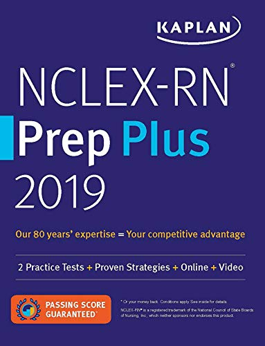 NCLEX-RN Prep Plus 2019: 2 Practice Tests + Proven Strategies + Online + Video (Kaplan Test Prep)