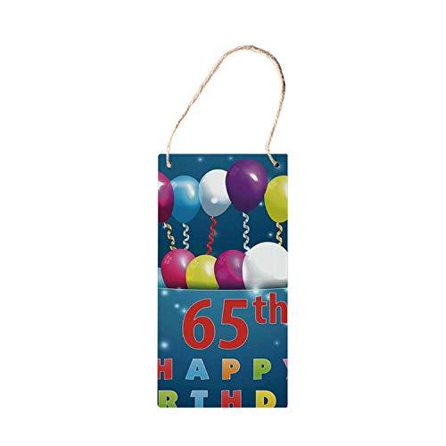 SIGNCHAT 65e Verjaardag Decoraties Modern Hangend Houten Teken, Speciale Dag voor Zestig Vijf Jaar Oude Verrassing Ballonnen Kleurrijke decoraties houten bord 5x10 inch