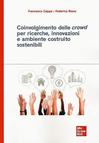 Coinvolgimento delle «crowd» per ricerche, innovazioni e ambiente costruito sostenibili
