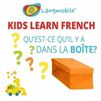 Qu'est-Ce Qu'il Y a Dans La Boîte? (Kids Learn French)