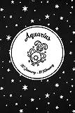 Aquarius: Aquarius Zodiac Notebook 20 Januar - 19 Februar I Horoscope Journal I Aquarius Astrology Journal to write in