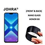 Johra® Unbreakable Nano Glass [ Better Than Tempered Glass ] Screen Protector for Huawei Honor 8X (Front and Back)