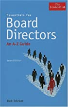 Essentials for Board Directors: An A to Z Guide