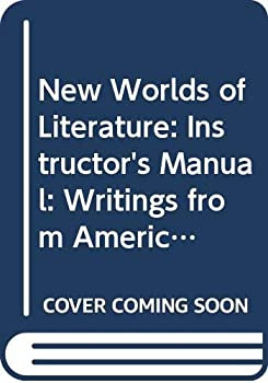 New Worlds of Literature: Writings from America's Many Cultures 0393963551 Book Cover