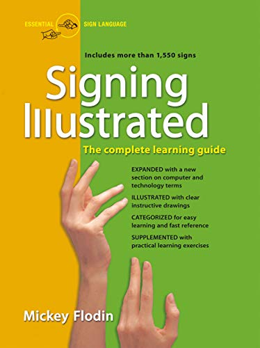 Signing Illustrated: The Complete Learning Guide