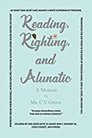 Reading, Righting, and Alunatic