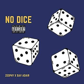 No Dice (feat. Sav Adair)