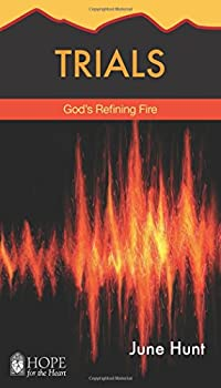 Trials: God's Refining Fire - Book  of the Hope for the Heart