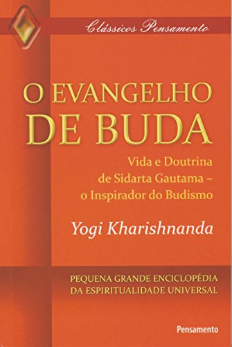 O Evangelho de Buda (Clássicos Pensamento)