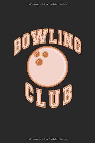 Bowling Notizbuch: Bowling Geschenk Notizbuch Tagebuch Planer Notizblock 120 punktierte Seiten 6x9 Zoll (ca. DIN A5) Geschenkidee