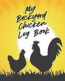 specialized scelta taglia  My Backyard Chicken Log Book: Raising Happy Flock  Healthy Hens  Animal Husbandry