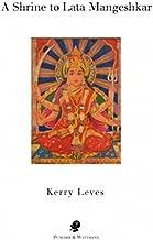 A Shrine to Lata Mangeshkar