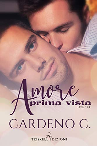Amore a prima vista (Home Vol. 4)