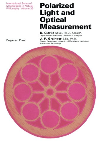 Polarized Light and Optical Measurement: International Series of Monographs in Natural Philosophy