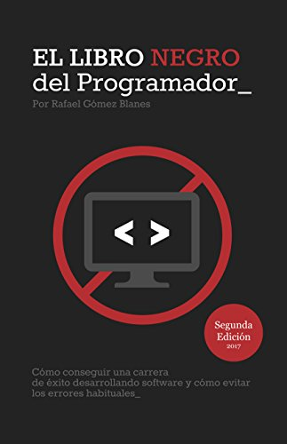 El Libro Negro del Programador: Cómo conseguir una carrera de ...