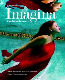 Imagina 3rd Ed Looseleaf Textbook, Supersite Code and Student Activities Manual