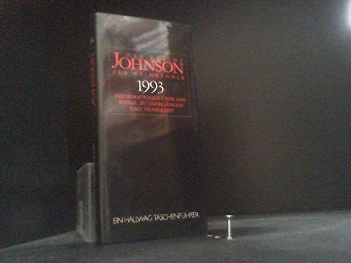 Der kleine Johnson für Weinkenner 1994. Informationen über 6000 Weine, zu Jahrgängen und Trinkreife.